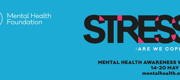 Smoking and Stress - Mental Health Awareness Week 2018